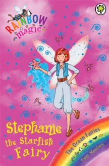 Rainbow Magic: Stephanie the Starfish Fairy : The Ocean Fairies Book 5, Paperback Book