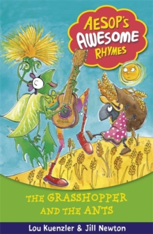 Aesop's Awesome Rhymes: The Grasshopper and the Ants : Book 7, Paperback Book