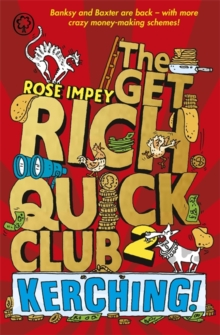 The Get Rich Quick Club: Kerching! : Book 2, Paperback Book