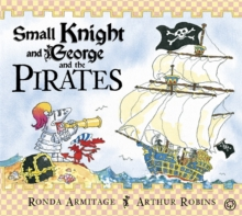 Small Knight and George: Small Knight and George and the Pirates, Paperback Book