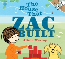 The House That Zac Built, Hardback Book