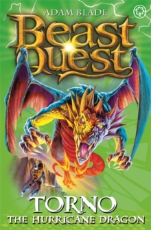 Beast Quest: Torno the Hurricane Dragon : Series 8 Book 4, Paperback Book