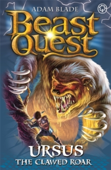 Beast Quest: Ursus the Clawed Roar : Series 9 Book 1, Paperback Book