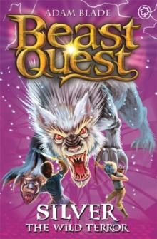 Beast Quest: Silver the Wild Terror : Series 9 Book 4, Paperback Book