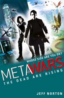 MetaWars: The Dead are Rising : Book 2, Paperback Book