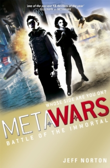 MetaWars: Battle of the Immortal : Book 3, Paperback Book