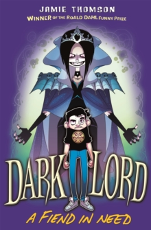 Dark Lord: A Fiend in Need : Book 2, Paperback Book