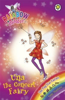 Rainbow Magic: Una the Concert Fairy : The Pop Star Fairies Book 7, Paperback Book