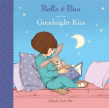 Belle & Boo and the Goodnight Kiss, Paperback Book