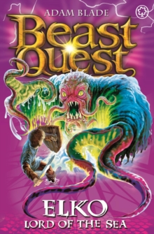 Beast Quest: Elko Lord of the Sea : Series 11 Book 1, Paperback / softback Book
