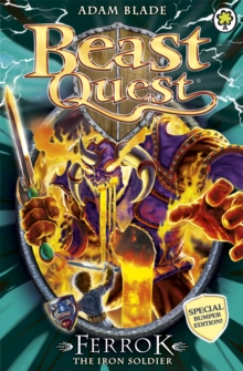Beast Quest: Ferrok the Iron Soldier : Special 10, Paperback / softback Book