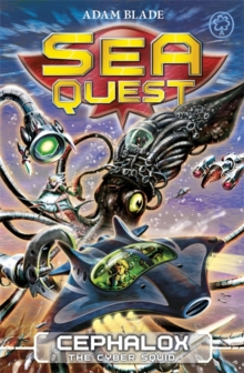Sea Quest: Cephalox the Cyber Squid : Book 1, Paperback Book