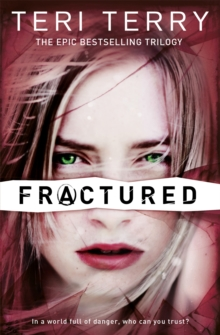 SLATED Trilogy: Fractured : Book 2, Paperback Book