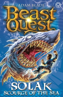 Beast Quest: Solak Scourge of the Sea : Series 12 Book 1, Paperback Book