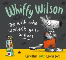 The Wolf Who Wouldn't Go to School, Paperback Book