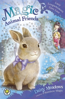 Magic Animal Friends: Lucy Longwhiskers Gets Lost : Book 1, Paperback Book