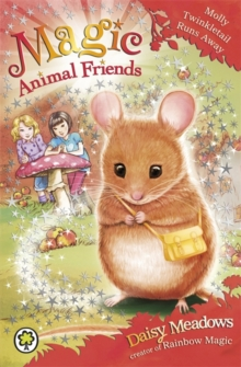 Magic Animal Friends: Molly Twinkletail Runs Away : Book 2, Paperback Book