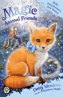 Magic Animal Friends: Ruby Fuzzybrush's Star Dance : Book 7, Paperback Book