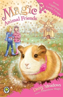 Magic Animal Friends: Rosie Gigglepip's Lucky Escape : Book 8, Paperback Book