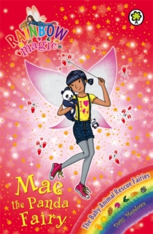 Rainbow Magic: Mae the Panda Fairy : The Baby Animal Rescue Fairies Book 1, Paperback Book