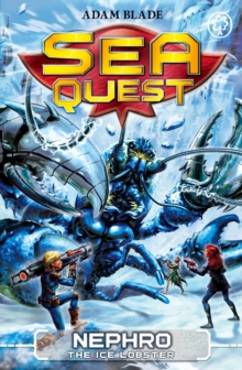Sea Quest: Nephro the Ice Lobster : Book 10, Paperback Book