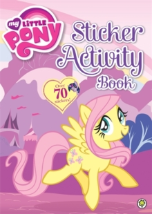 My Little Pony: Sticker Activity Book, Paperback Book