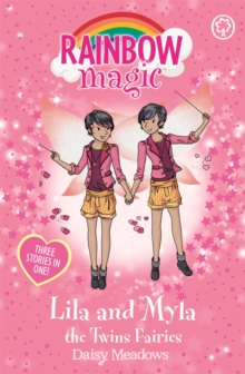 Rainbow Magic: Lila and Myla the Twins Fairies : Special, Paperback Book