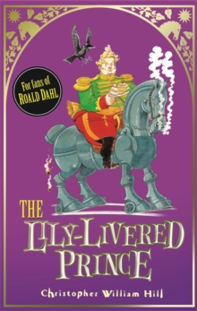 The Lily-livered Prince, Hardback Book