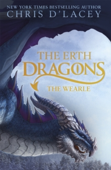 The Erth Dragons: The Wearle : Book 1, Hardback Book