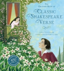The Orchard Book of Classic Shakespeare Verse, Hardback Book