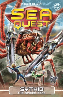 Sea Quest: Sythid the Spider Crab : Book 17, Paperback / softback Book