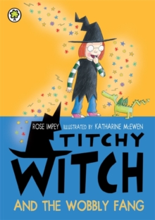 Titchy Witch and the Wobbly Fang, Paperback Book