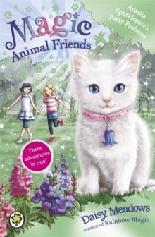Magic Animal Friends: Amelia Sparklepaw's Party Problem : Special 2, Paperback Book