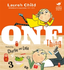 Charlie and Lola: One Thing, Paperback Book