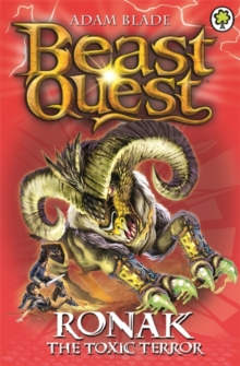 Beast Quest: Ronak the Toxic Terror : Series 16 Book 2, Paperback Book
