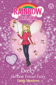 Rainbow Magic: Becky the Best Friend Fairy : Special, Paperback Book