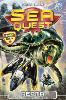 Sea Quest: Repta the Spiked Brute : Special 6, Paperback Book