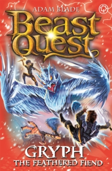 Beast Quest: Gryph the Feathered Fiend : Series 17 Book 1, Paperback Book