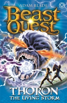 Beast Quest: Thoron the Living Storm : Series 17 Book 2, Paperback Book