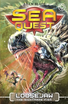 Sea Quest: Loosejaw the Nightmare Fish : Book 32, Paperback Book