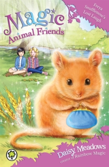 Magic Animal Friends: Freya Snufflenose's Lost Laugh : Book 14, Paperback Book