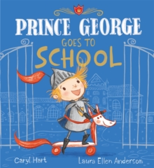 Prince George Goes to School, Paperback Book