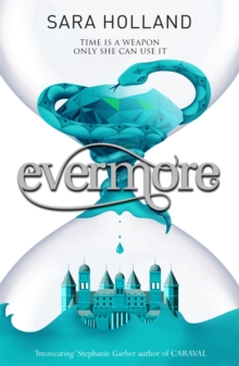 Everless: Evermore : Book 2
