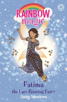 Rainbow Magic: Fatima the Face-Painting Fairy : The Funfair Fairies Book 2, Paperback / softback Book