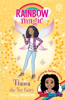 Rainbow Magic: Tiana the Toy Fairy : Toys AndMe Special Edition, Paperback Book