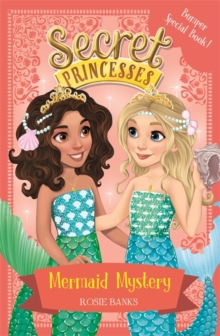 Secret Princesses: Mermaid Mystery : Book 17 Bumper Special, Paperback Book