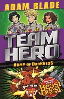 Team Hero: Army of Darkness : Series 3, Book 3, Paperback Book
