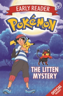 The Official Pokemon Early Reader: The Litten Mystery : Book 6, Paperback / softback Book