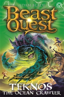 Beast Quest: Teknos the Ocean Crawler : Series 26 Book 1