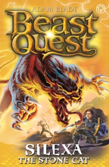 Beast Quest: Silexa the Stone Cat : Series 26 Book 3